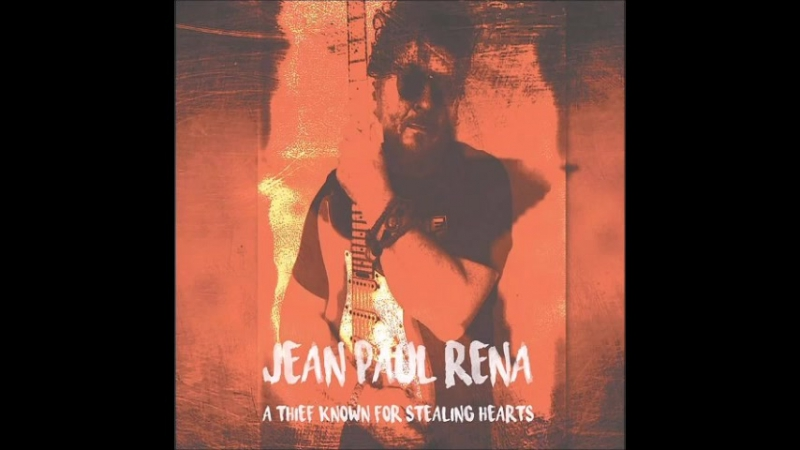 Jean Paul Rena2017-A Thief Known For Stealing Hearts