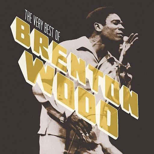 Brenton Wood альбом The Very Best Of