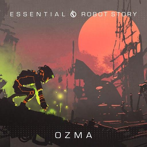 Ozma альбом Essential / Robot Story
