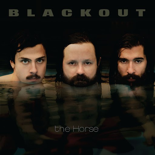 Blackout альбом The Horse