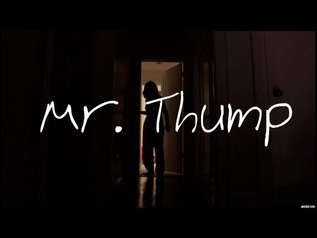 MR THUMP SHORT HORROR FILM