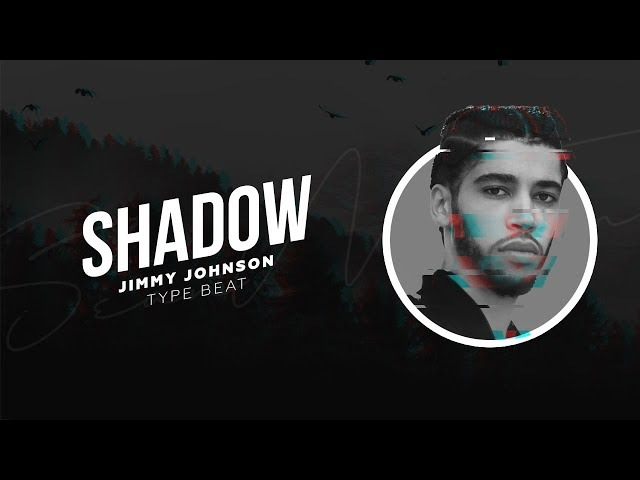 [FREE] Jimmy Johnson type beat - Shadow