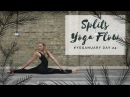 DAY 24: HOW TO DO THE SPLITS   Yoganuary Yoga Challenge   CAT M