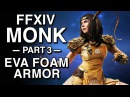 EVA Foam Armor Tutorial FFXIV Monk Part 3