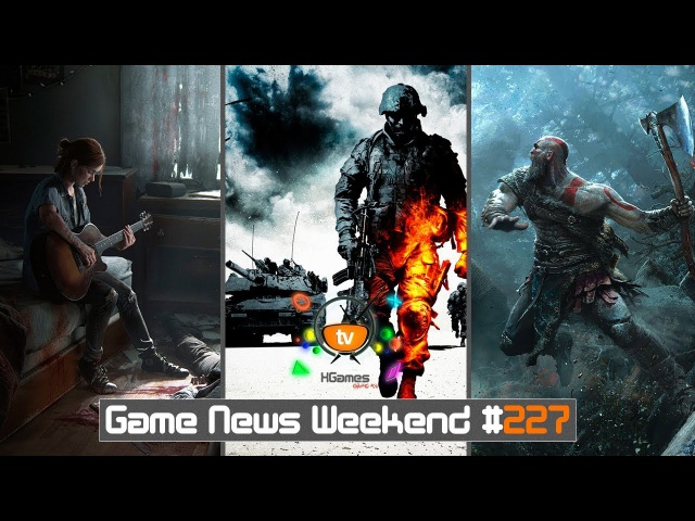 Игровые Новости — Game News Weekend 227 | (The Last of Us Part 2, Battlefield Bad Company 3, GoW 4)