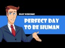 [PILOT] Perfect day to be Human - Rilli-luci ShadowSabre99