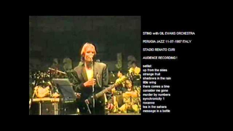 STING with GIL EVANS ORCHESTRA - Perugia 11-07-1987