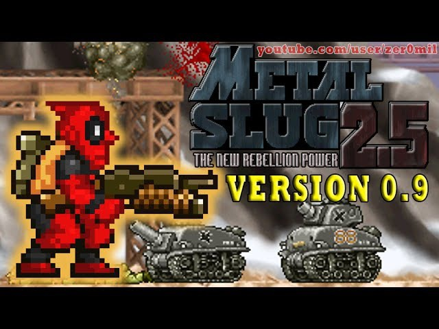 Metal Slug 2.5 (v0.9) Deadpool Gameplay!! (Fangame)