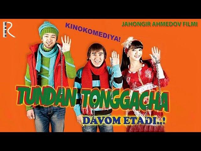 Tundan tonggacha... davom etadi (ozbek film) | Тундан тонггача... давом этади (узбекфильм)