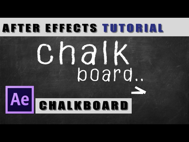 After effects tutorial:Chalk Effect fybvbhetv vtk yf ljcrt