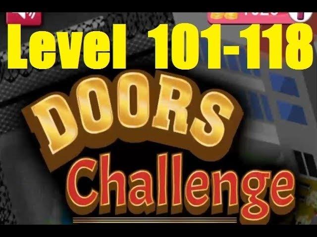Doors Challenge : Can Escape ? Level 101 - 118