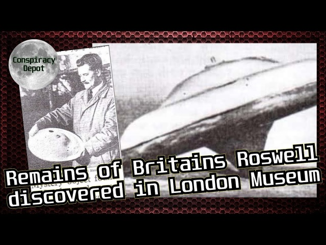 UFO Debris from Britain's Roswell Silpho Moor discovered in London Museum