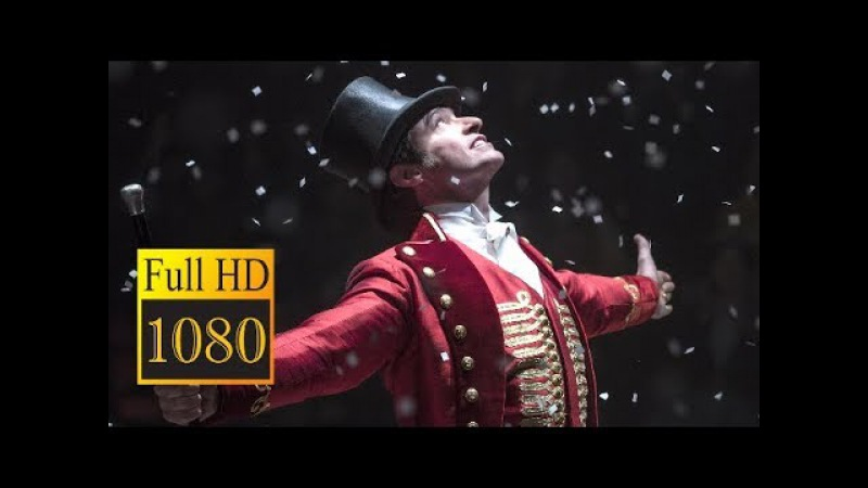 🎥 THE GREATEST SHOWMAN (2017) | Full Movie Trailer in Full HD | 1080p