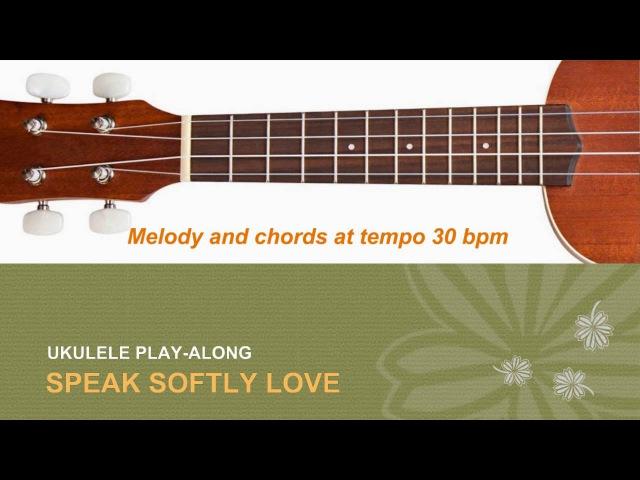 BEST Ukulele Lesson - Speak Softly Love (Theme FromThe Godfather) - Ukulele Solo Play A-Long w/TAB