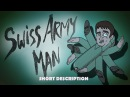 Swiss army man short description