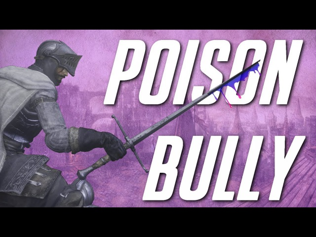 Poison Bully SL20 Invasions - Dark Souls 3 (w/Hot Males)