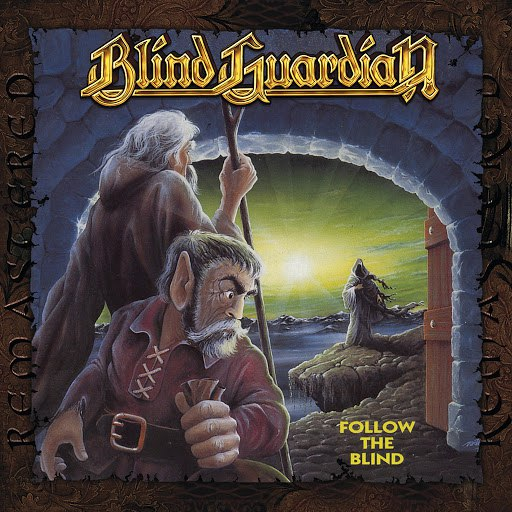 Blind Guardian альбом Follow the Blind (Remastered 2017)