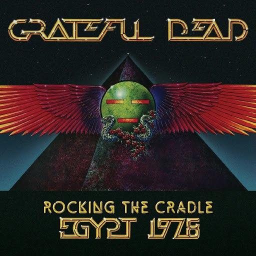 Grateful Dead альбом Rocking The Cradle (Egypt 1978)