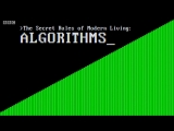BBC: Тайные правила современной жизни: Алгоритмы / The Secret Rules of Modern Living (2015)