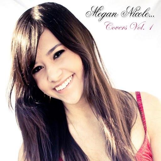 Megan Nicole альбом Covers Vol. 1