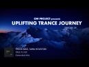 ♫ Emotional Uplifting Trance Mix 39 January 2018 OM TRANCE