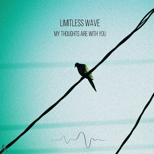 Limitless Wave альбом My Thoughts Are With You
