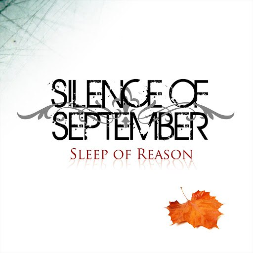 Silence of September альбом Sleep of Reason (Deluxe Remaster)