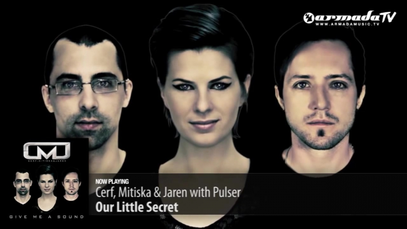 Cerf, Mitiska Jaren with Pulser - Our Little Secret