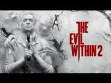 The Evil Within 2 - Найс в разуме девочки #3