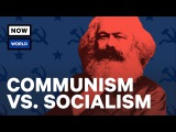 Communism vs. Socialism What's The Difference NowThis World