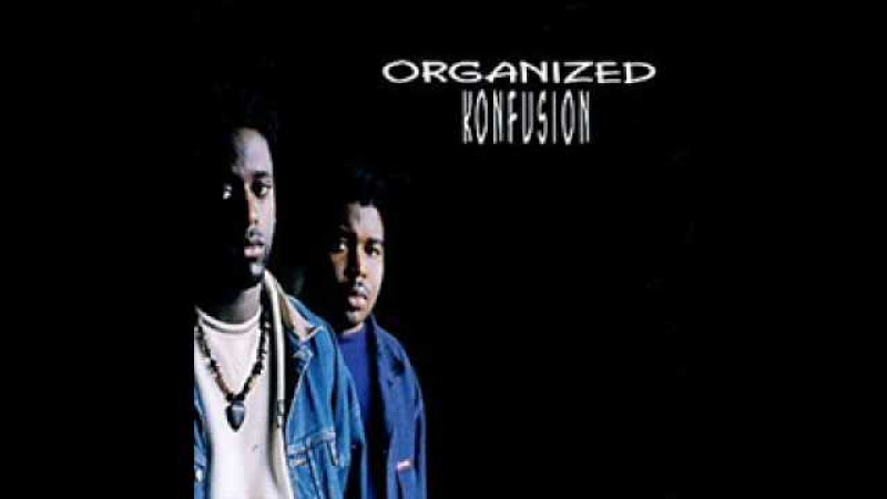 The Rough Side Of Town - Organized Konfusion