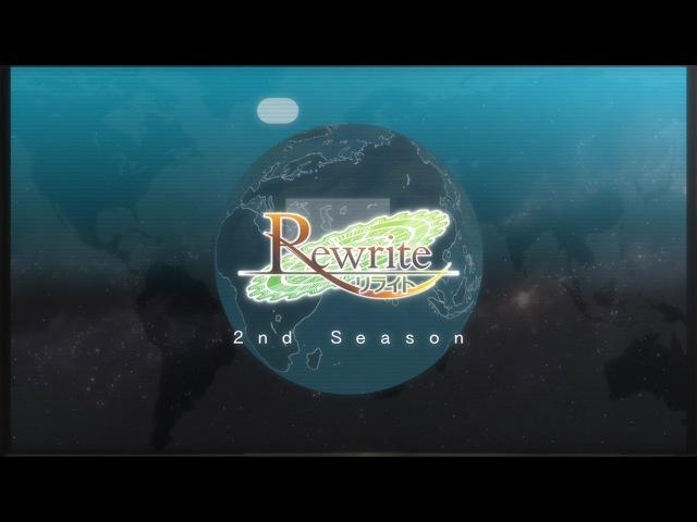 Rewrite TV Anime Terra OP Last Desire ver 2