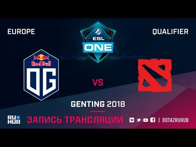 OG vs The Final Tribe, ESL One Genting EU Qualifier, game 2 [Maelstorm, LighTofHeaveN]