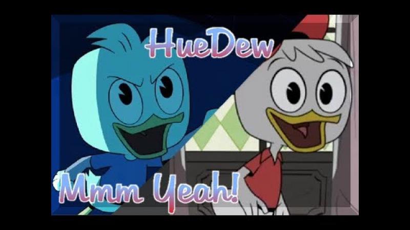 [HueDew] Mmm Yeah [AMV]