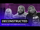 The Making Of Cardi B's Bartier Cardi With Cheeze Beatz 30 Roc | Deconstructed