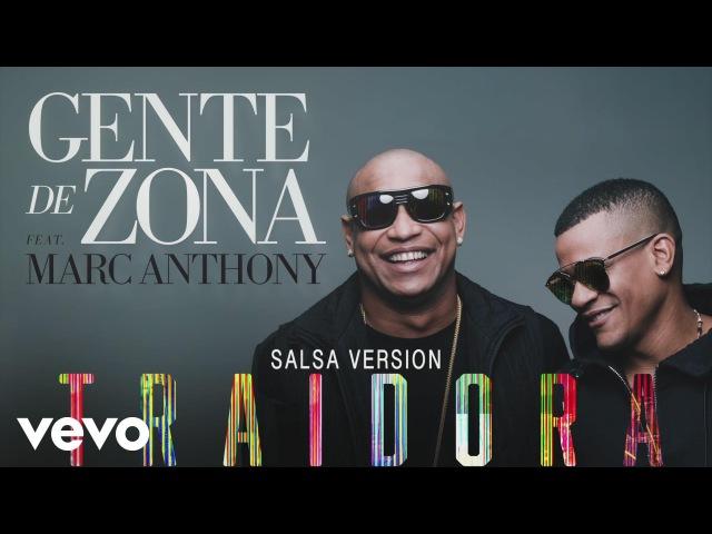 Gente de Zona - Traidora (Salsa Version)[Cover Audio] ft. Marc Anthony