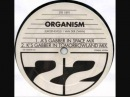 KA 22 - ORGANISM ( A's GABBER IN SPACE MIX) 1991