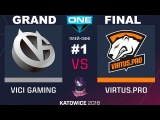 VP vs VG RU GRAND FINAL #1 (bo5) ESL One Katowice 2018 Major 25.02.2018