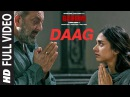 Bhoomi Daag Full Video Song Sanjay Dutt Aditi Rao Hydari Sukhwinder Singh Sachin Jigar