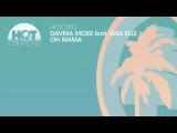 Davina Moss feat Issa Elle - Oh Mama