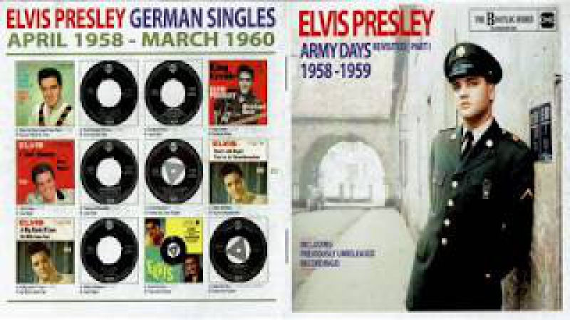 ELVIS PRESLEY - ELVIS ARMY DAYS REVISITED PART 1 1958 - 1959