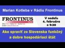 Marian Kotleba v Rádiu Frontinus 04.02.2018 Ako spraviť zo Slovenska funkčný štát
