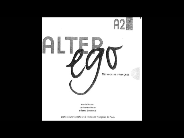 Beginners Courses Alter Ego 2 Méthode de Français A2 dossier 9 Lecon 1