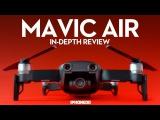 DJI Mavic Air — In-Depth Review Part 1/2