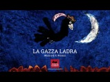 Сорока-воровка (La gazza ladra) Режиссеры Джулио Джанини и Эмануэле Луццати. Италия, 1964 год Джоаккино Россини увертюра к опере Сорока-воровка