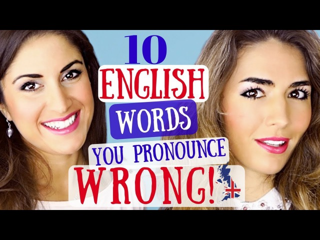10 English Words YOU pronounce WRONG | Pronunciation Mistakes | English Pronunciation