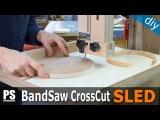 Band Saw Cross Cut Sled &amp Circle Jig 2 in 1