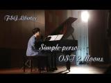 Simple person / Kon Tum Ma Da (OST 2 moons)