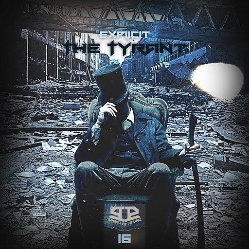 Explicit альбом The Tyrant
