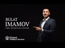 CTO компании Global Intellect Service - Имамов Булат